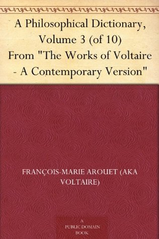 A Philosophical Dictionary, Volume 03