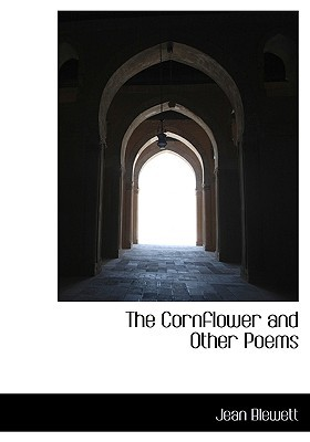 The Cornflower, and Other Poems