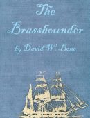 The Brassbounder: A Tale of the Sea
