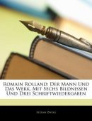 Romain Rolland: The Man and His Work