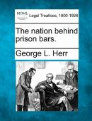 The Nation Behind Prison Bars