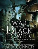War of the Black Tower (Shadow of the Black Land Book 1)