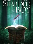The Sharded Boy (Standing Stone Book 1)