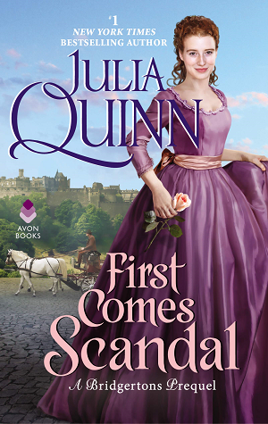 First Comes Scandal (Rokesbys, #4)