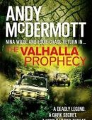 The Valhalla Prophecy (Nina Wilde and Eddie Chase, #9)