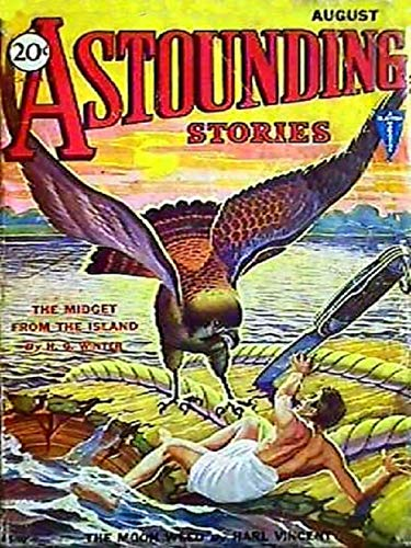 Astounding Stories of Super-Science, Vol. 20: August 1931