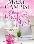 The Perfect Deal: A Workplace Romance (Best Intentions Book 2)