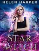 Star Witch (The Lazy Girl's Guide To Magic, #2)