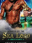Seduced by the Sea Lord (Lords of Atlantis Book 1)