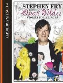 Stephen Fry Presents Oscar Wilde's Stories for All Ages