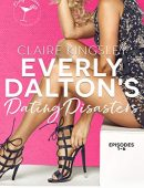 Everly Dalton's Dating Disasters: A Faking Ms. Right Prequel (Dirty Martini Running Club)