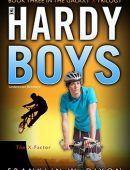 The X-Factor (Hardy Boys: Undercover Brothers, #30; Galaxy X, #3)