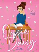 Oopsie Daisy: A Steamy Romantic Comedy (The Flower Shop Sisters)
