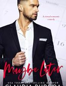 Maybe Later (The Spearman Family Book 1)