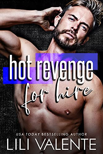 Hot Revenge For Hire: A Fake-Dating-The-Boss Romcom (Big O Dating Specialists Book 1)