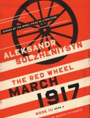 March 1917: The Red Wheel, Node III, Book 2