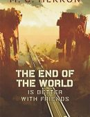 The End of the World Is Better with Friends