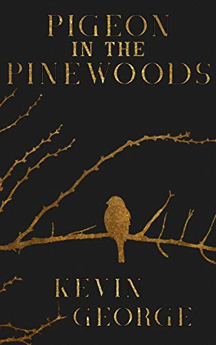 Pigeon in the Pinewoods: a shifter paranormal adventure (The Hinterland Chronicles Book 1)