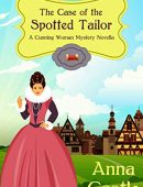 The Case of the Spotted Tailor (A Cunning Woman Mystery Book 1)