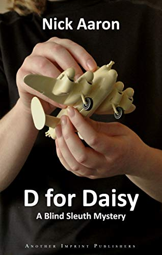 D for Daisy (The Blind Sleuth Mysteries Book 1)