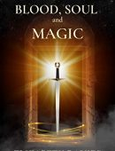 Blood, Soul and Magic: a spellbinding novel of witchcraft and enchantment (Caitlyn Book 1)