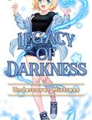 Legacy of Darkness: Volume 1: Undercover Mistress (Legacy Trilogy)