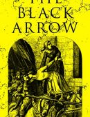 The Black Arrow: A Tale of the Two Roses: Historical Adventure Novel