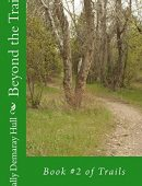 Beyond the Trail (Trails Book 2)