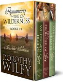 Romancing the Wilderness: American Wilderness Series Boxed Bundle Books 1 – 3