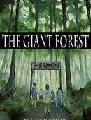 The Giant Forest: Chapter Book for Parents and Grandparents of Preteens Who Love to Read (Growing Up Aimi 1)