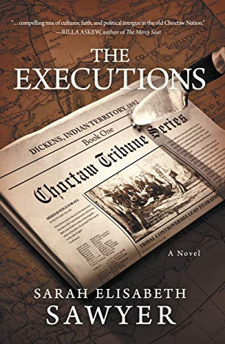 The Executions (Choctaw Tribune Series, Book 1)